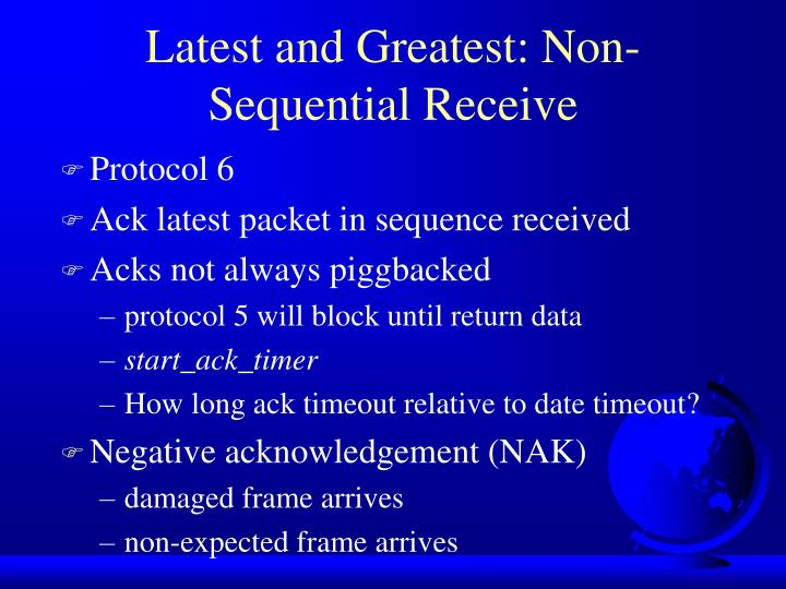 Latest and Greatest: Non-Sequential Receive