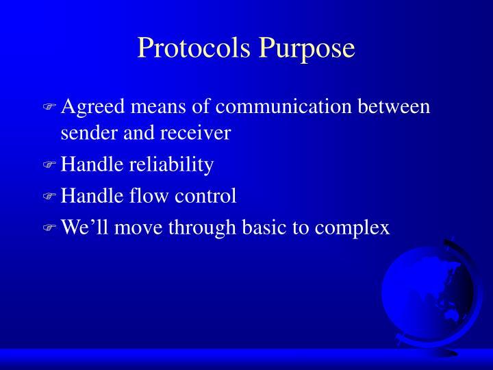 Protocols Purpose