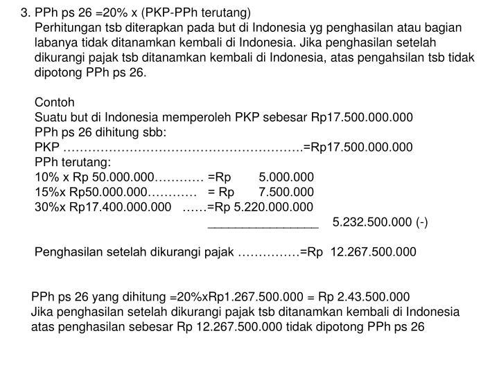 3. PPh ps 26 =20% x (PKP-PPh terutang)
