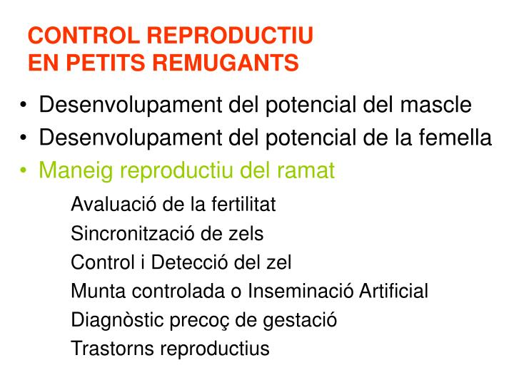 CONTROL REPRODUCTIU