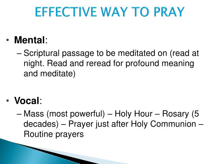 EFFECTIVE WAY TO PRAY