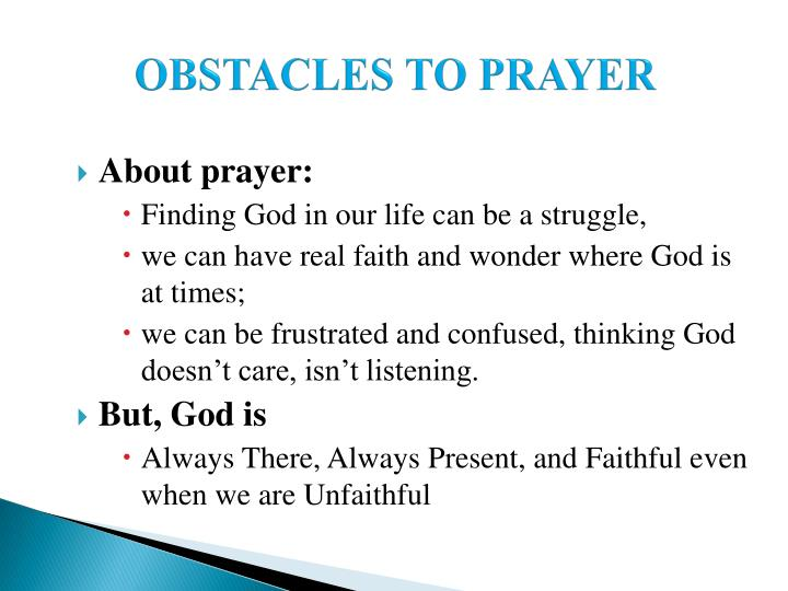 OBSTACLES TO PRAYER