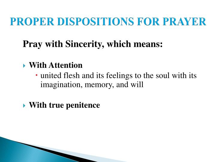 PROPER DISPOSITIONS FOR PRAYER