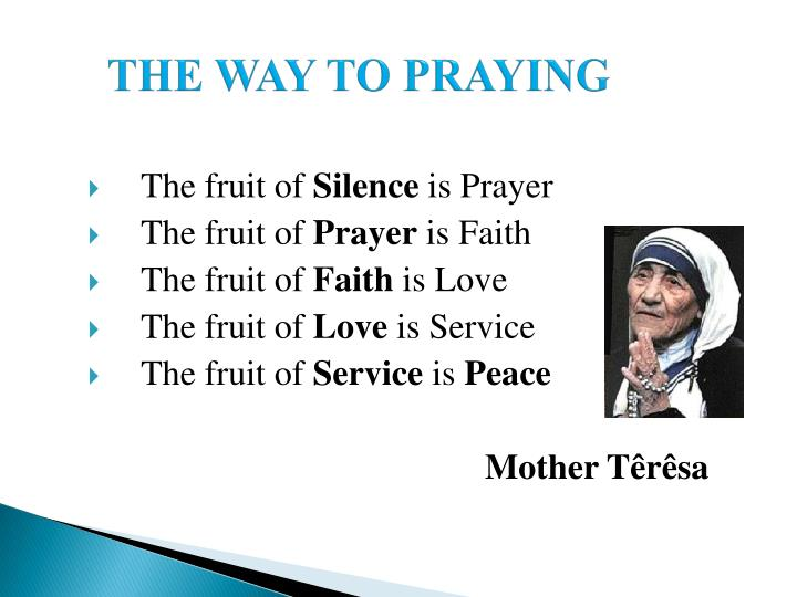 THE WAY TO PRAYING