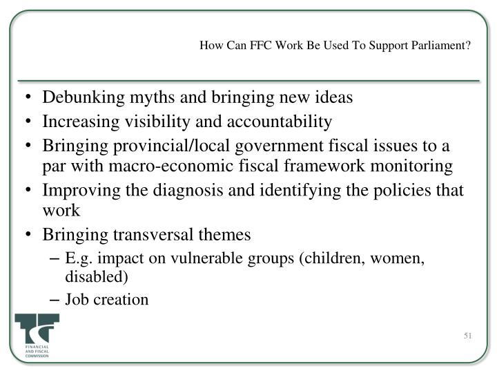 How Can FFC Work Be Used To Support Parliament?