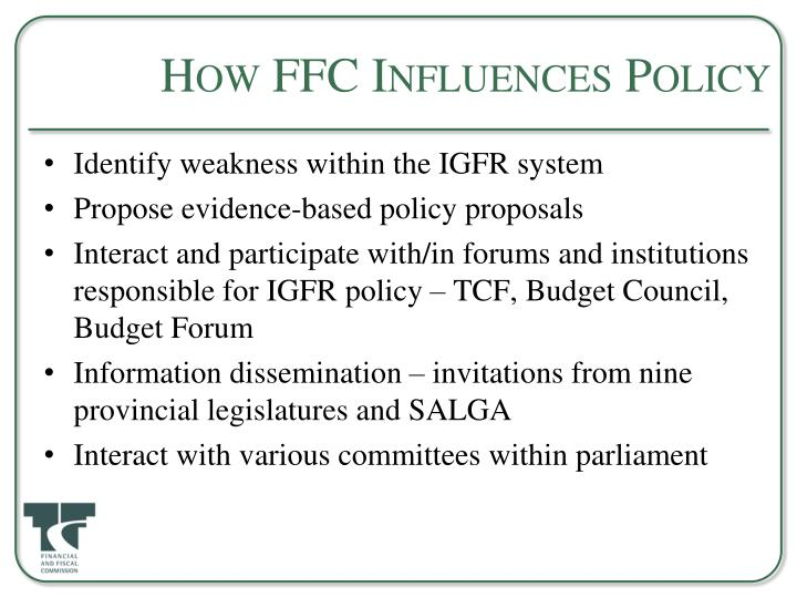 How FFC Influences Policy