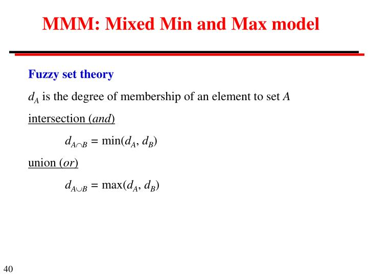 MMM: Mixed Min and Max model
