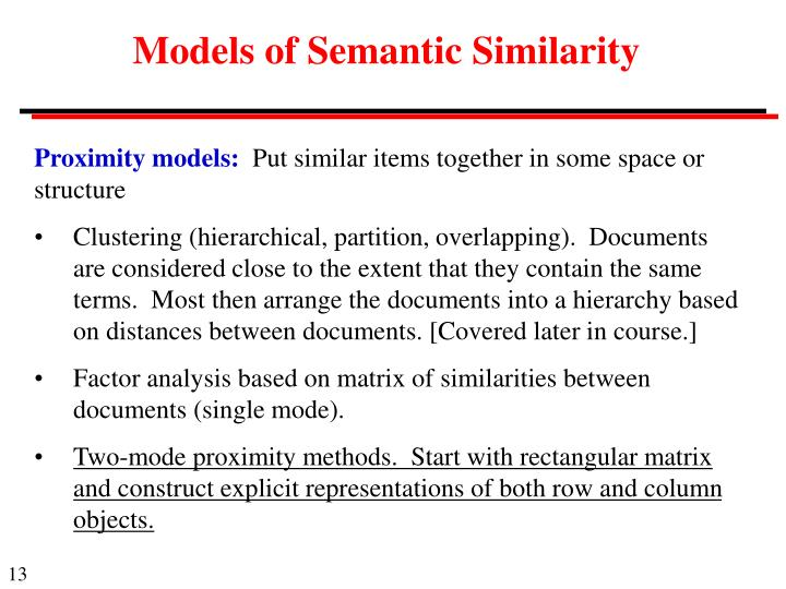Models of Semantic Similarity