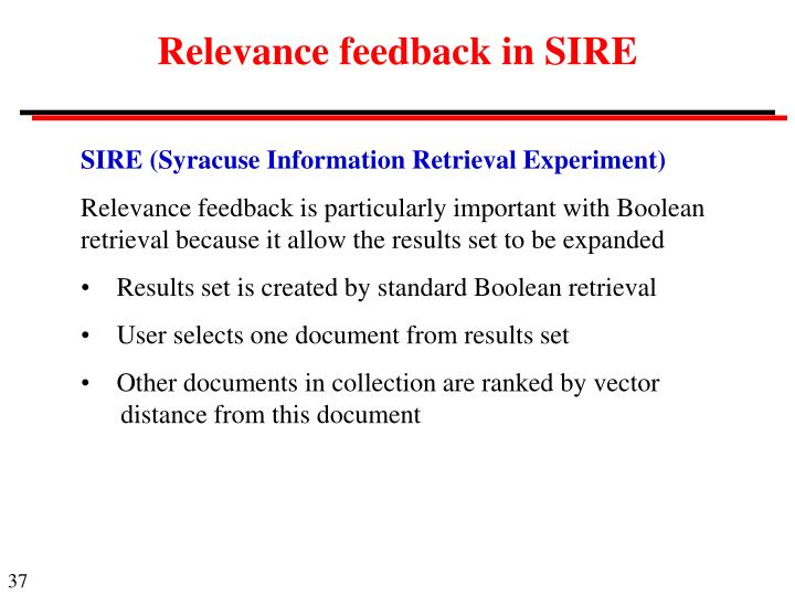 Relevance feedback in SIRE