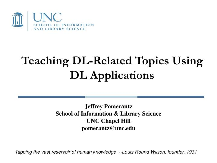 Teaching DL-Related Topics Using DL Applications