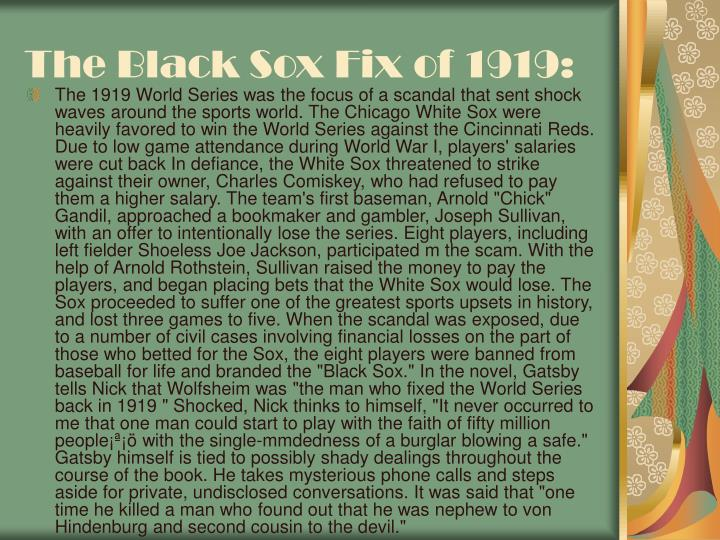 The Black Sox Fix of 1919: