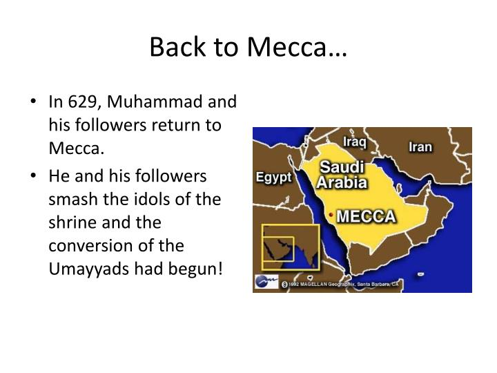 Back to Mecca…
