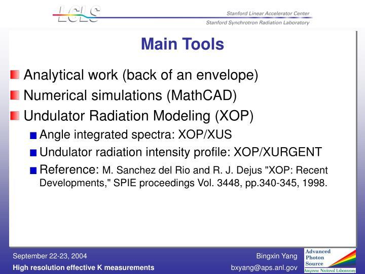 Main Tools