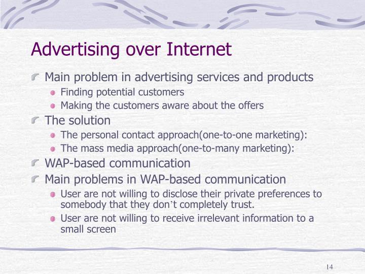 Advertising over Internet