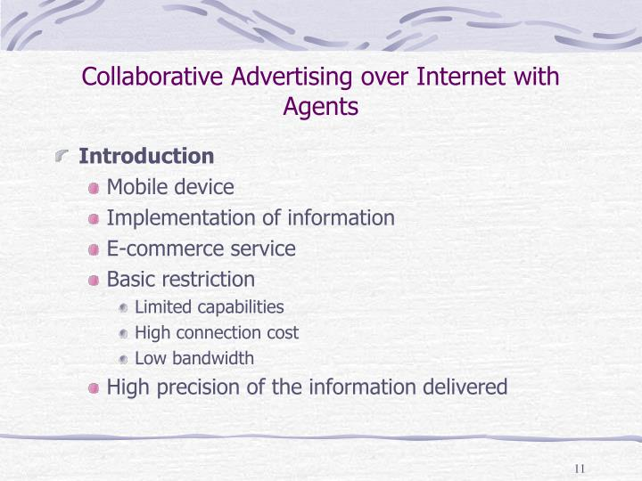 Collaborative Advertising over Internet with Agents