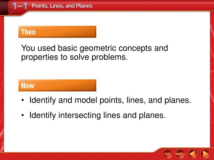 You used basic geometric concepts and properties to solve problems.