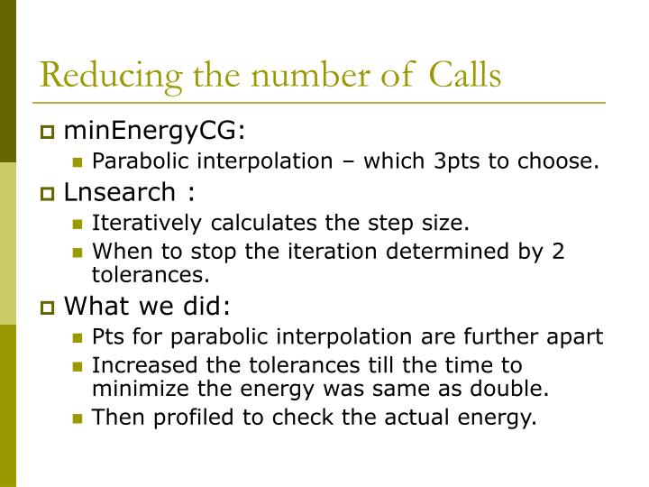 Reducing the number of Calls