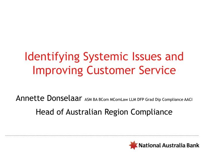 Identifying Systemic Issues and Improving Customer Service