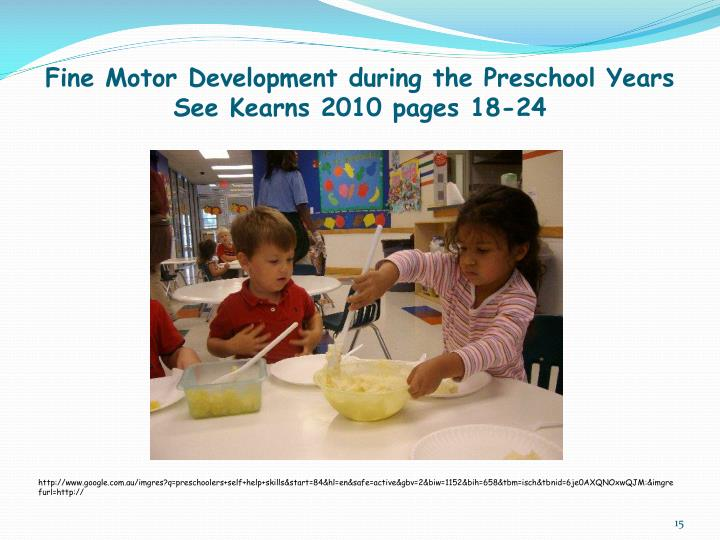 Fine Motor Development during the Preschool Years