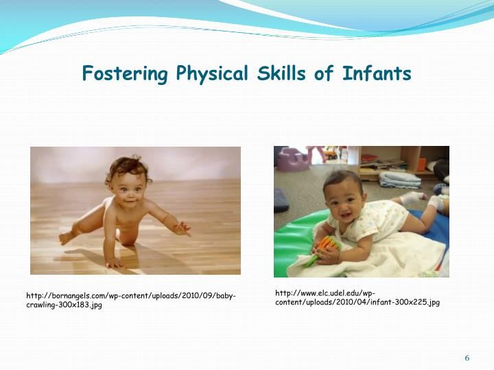 Fostering Physical Skills of Infants