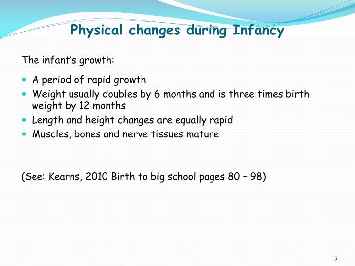Physical changes during Infancy
