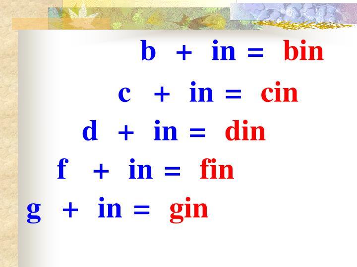 b+in=