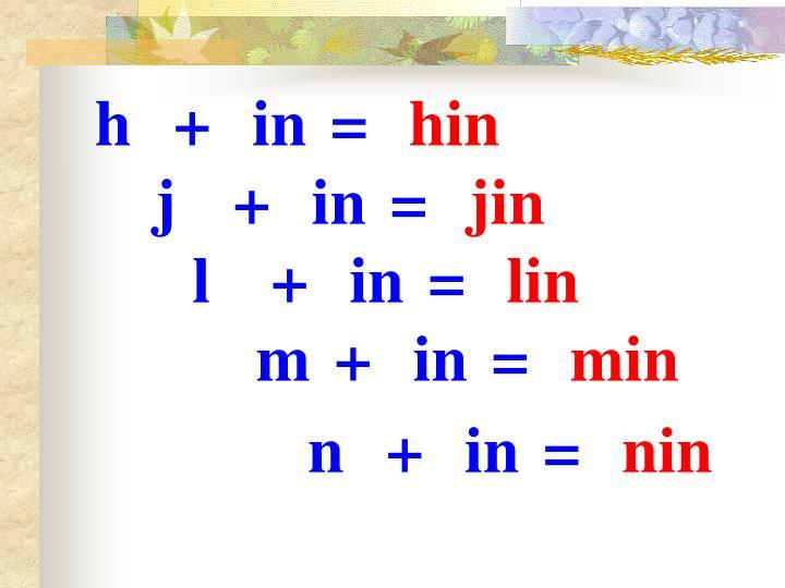 h+in=