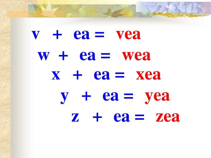 v+ea=