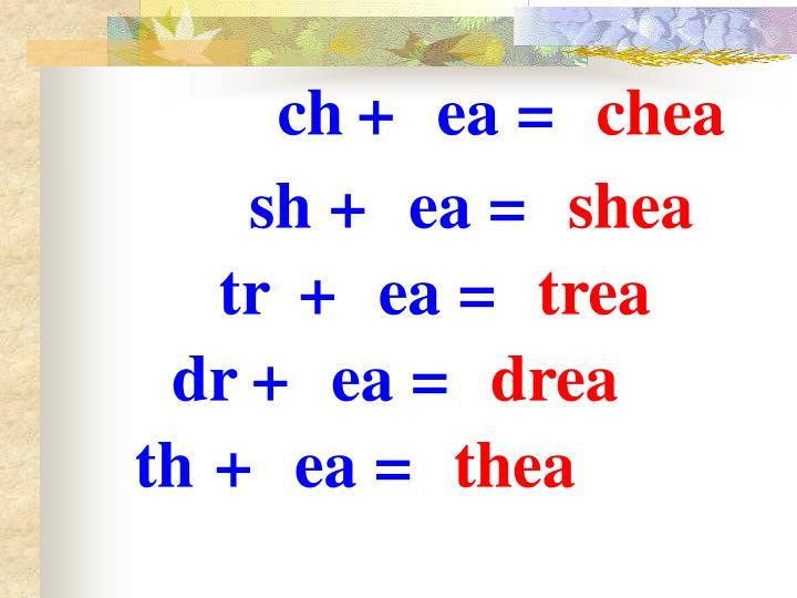 ch+ea=