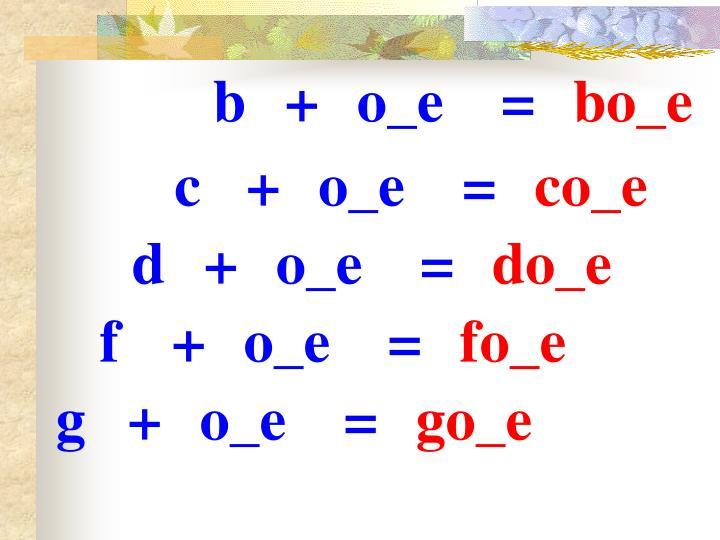 b+o_e=