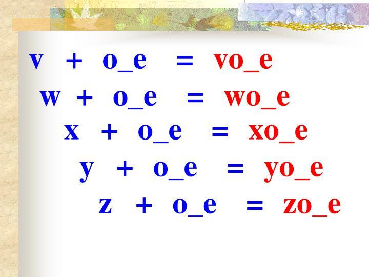 v+o_e=