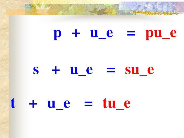 p+u_e=