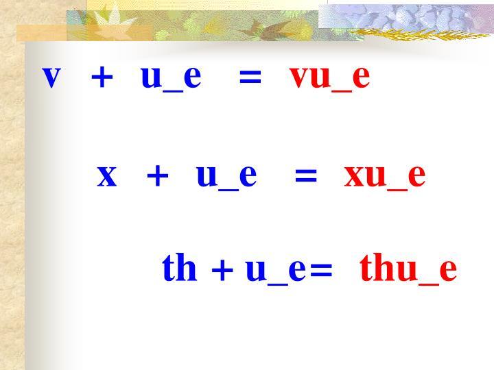 v+u_e=