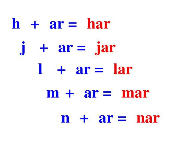 h+ar=