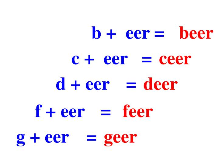 b +  eer =