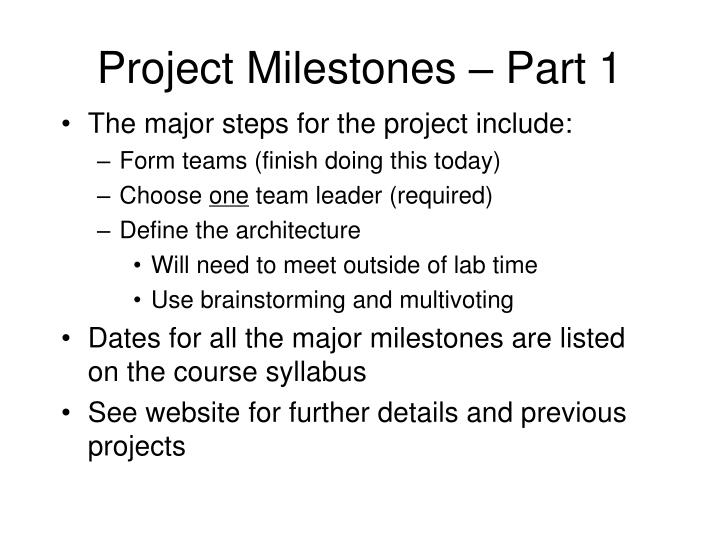 Project Milestones – Part 1