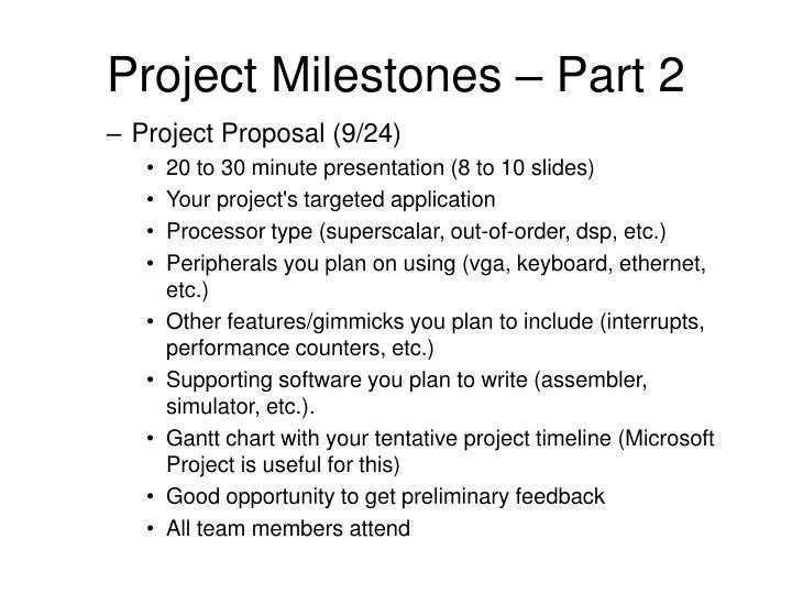 Project Milestones – Part 2