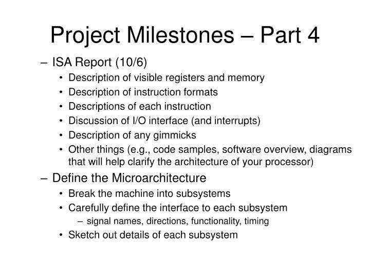 Project Milestones – Part 4