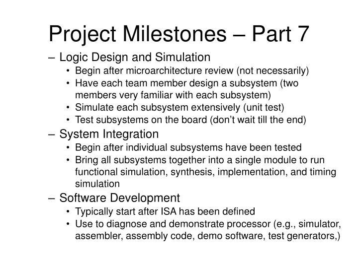 Project Milestones – Part 7