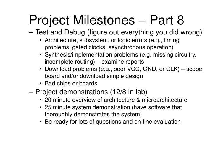 Project Milestones – Part 8