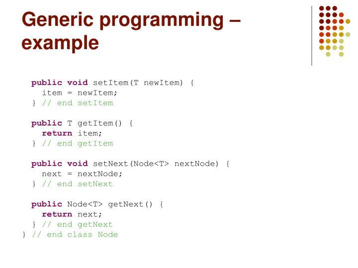 Generic programming – example