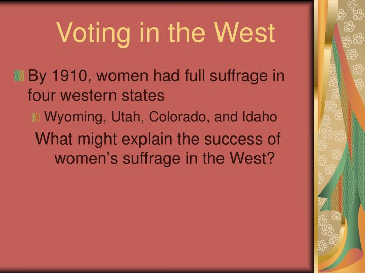 Voting in the West