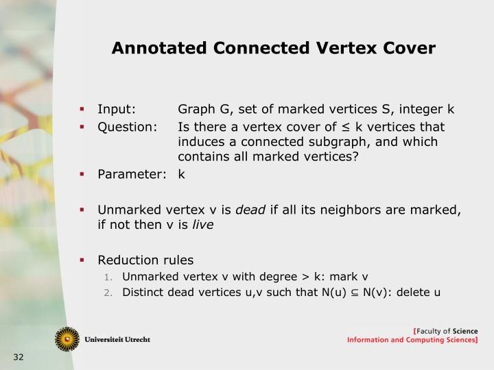 Annotated Connected Vertex Cover