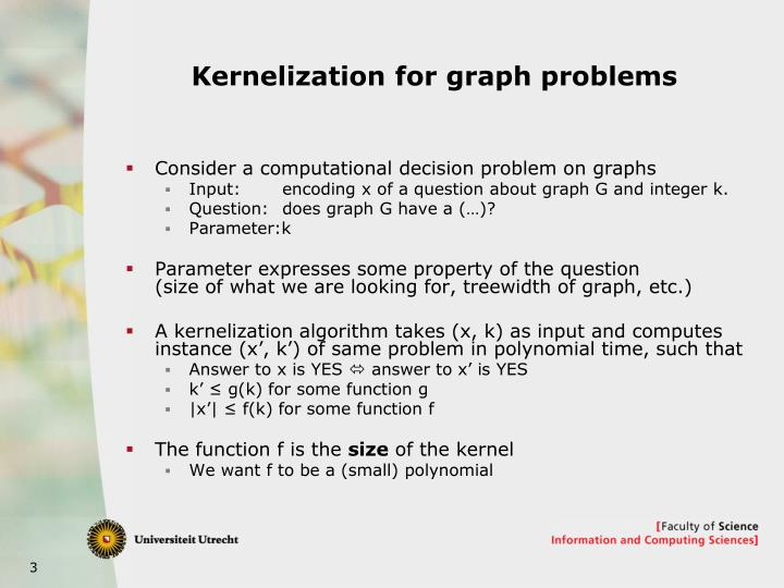 Kernelization for graph problems