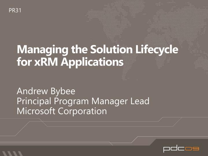 Managing the solution lifecycle for xrm applications
