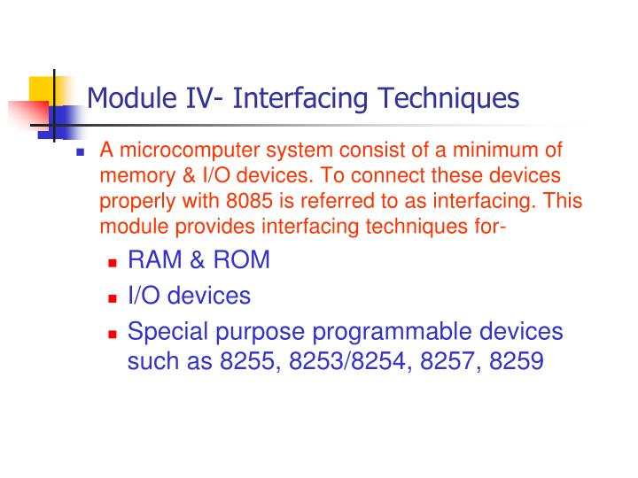Module IV- Interfacing Techniques