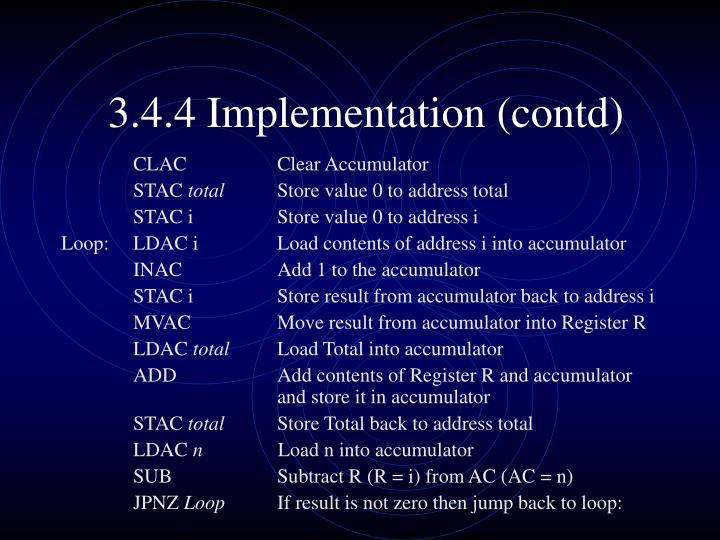 3.4.4 Implementation (contd)