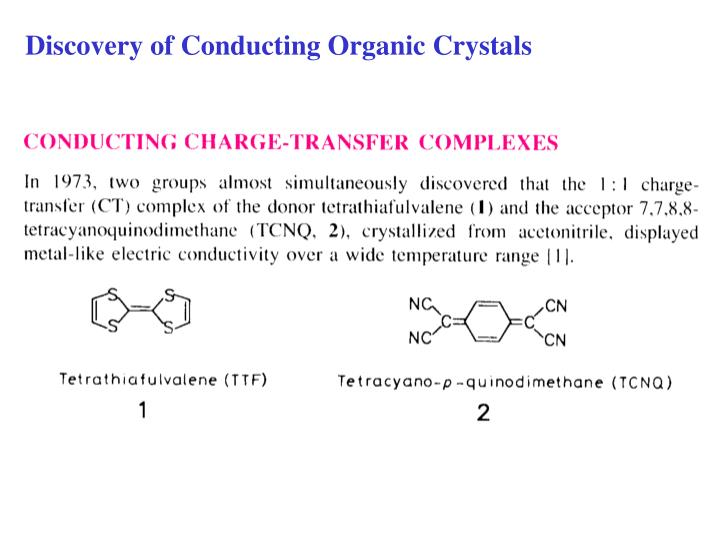 Discovery of Conducting Organic Crystals
