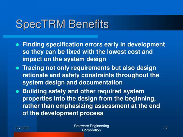 SpecTRM Benefits