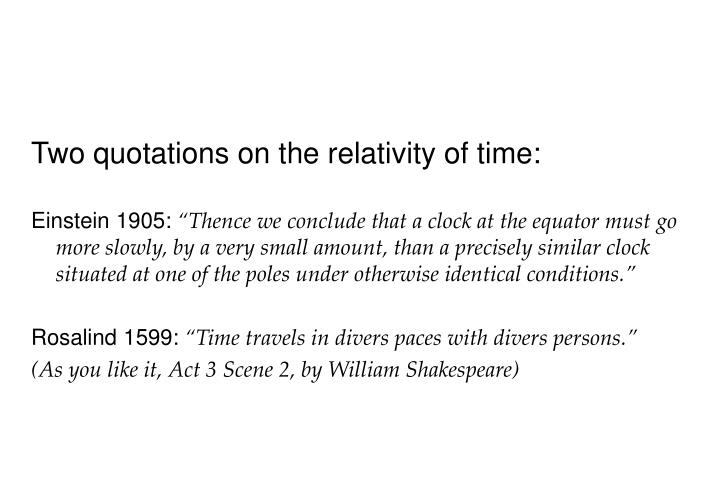 Two quotations on the relativity of time: